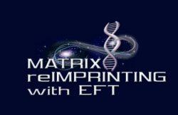 A la découverte du Matrix Reimprinting, technique psycho-énergétique basée sur l'EFT