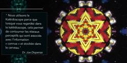 Le Kaléidoscope, pourquoi l'utilisons nous ? – Dr Joe Dispenza
