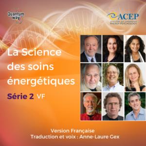 La Science des Soins énergétiques – 2 – Version originale sous-titrée en français