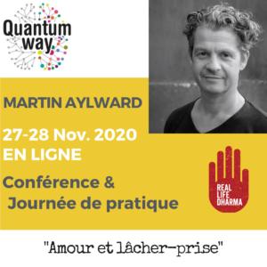 """Martin Aylward – """"Amour et lâcher prise"""" – Journée d'enseignement et de pratique"""