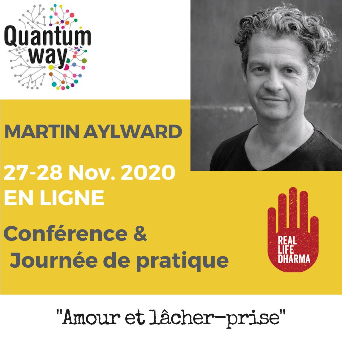 """Martin Aylward - """"Amour et lâcher prise"""" - Journée d'enseignement et de pratique"""