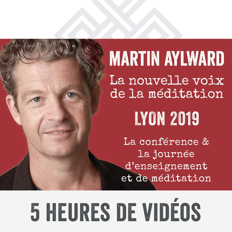Martin Aylward - La nouvelle voix de la Méditation - Lyon 2019
