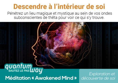 Awakened Mind_Descendre a l'interieur de soi_banniere produit