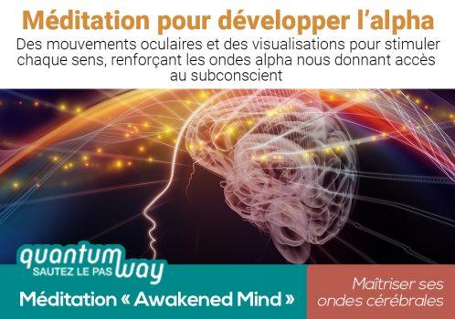 Awakened Mind_Meditation pour developper lalpha_banniere produit