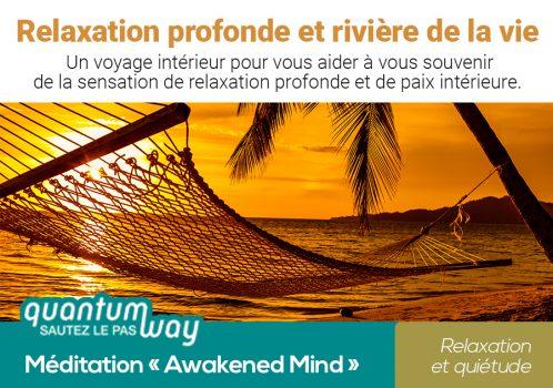 Awakened Mind_Relaxation profonde et riviere de la vie_banniere produit