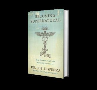 Becoming Supernatural - Joe Dispenza
